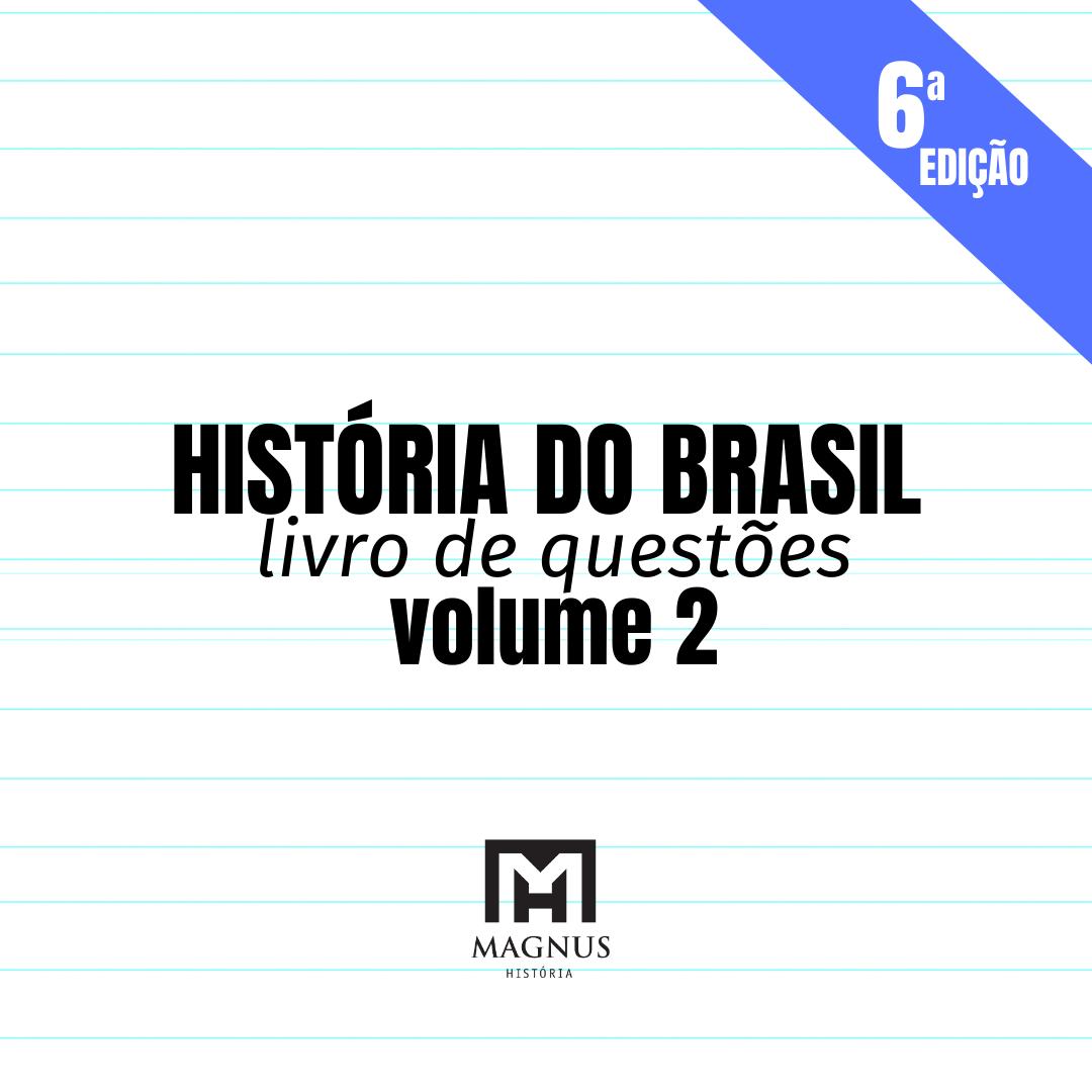 LIVRO H. DO BRASIL [vol. 2] | 6ª edição | 2021